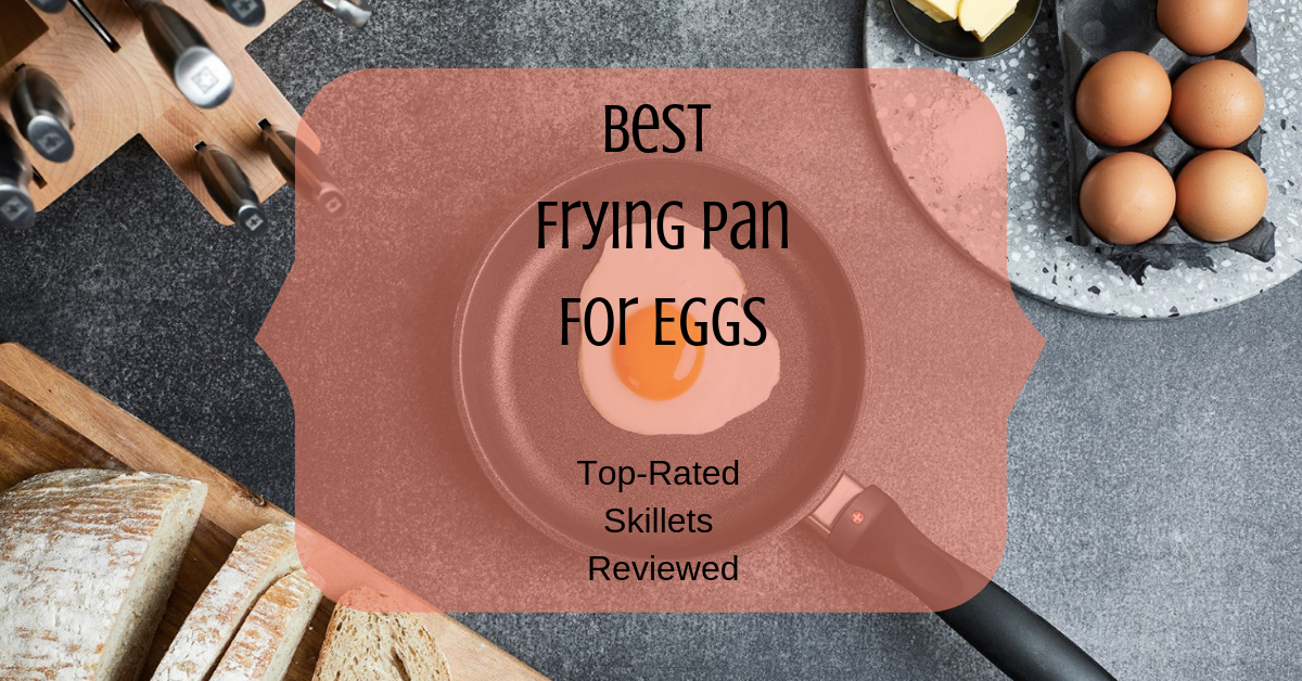 Best Frying Pan For Eggs