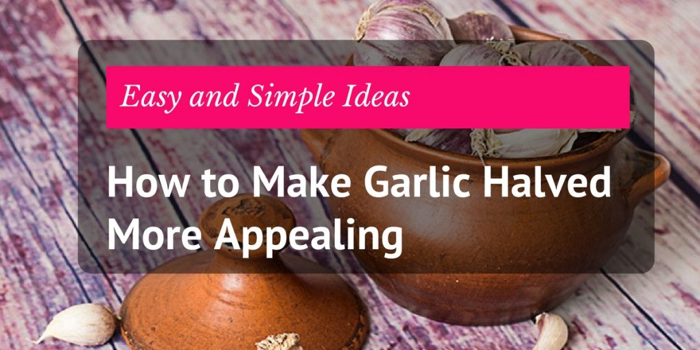 head of garlic halved