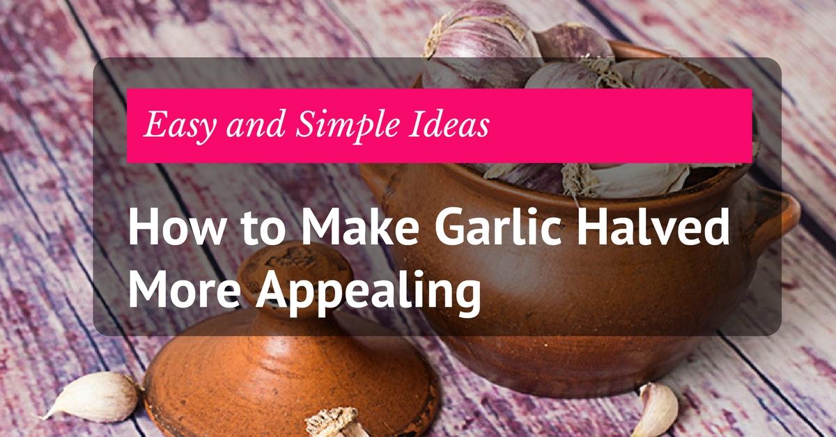 head of garlic halved