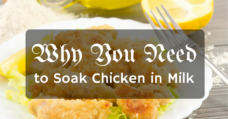 why-soak-chicken-in-milk