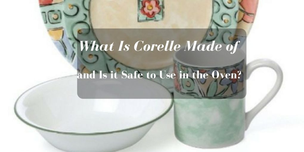 is-corelle-oven- safe