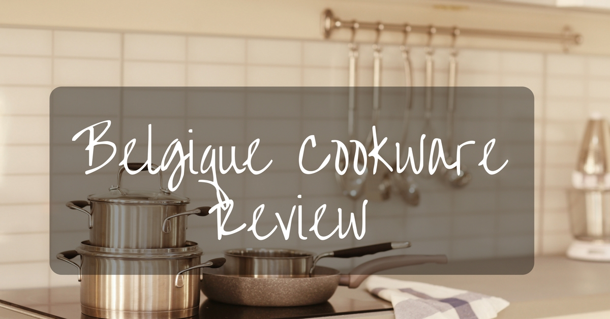 Belgique-Cookware-Review