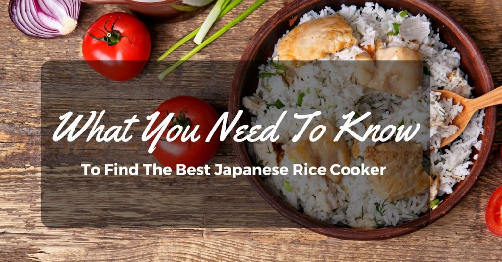 Best Japanese Rice Cooker Reviews 2018 The Top Brands