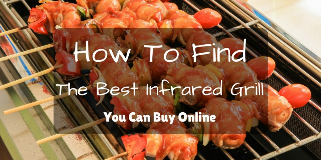 best-infrared-grill