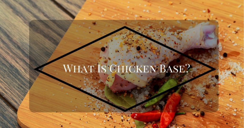 what-is-chicken-base