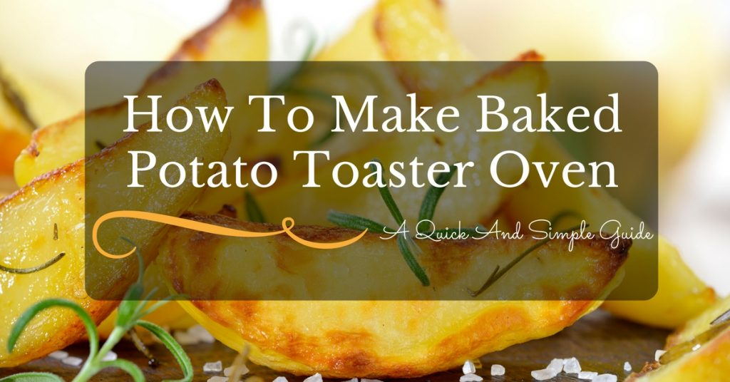 bake-potato-toaster-oven