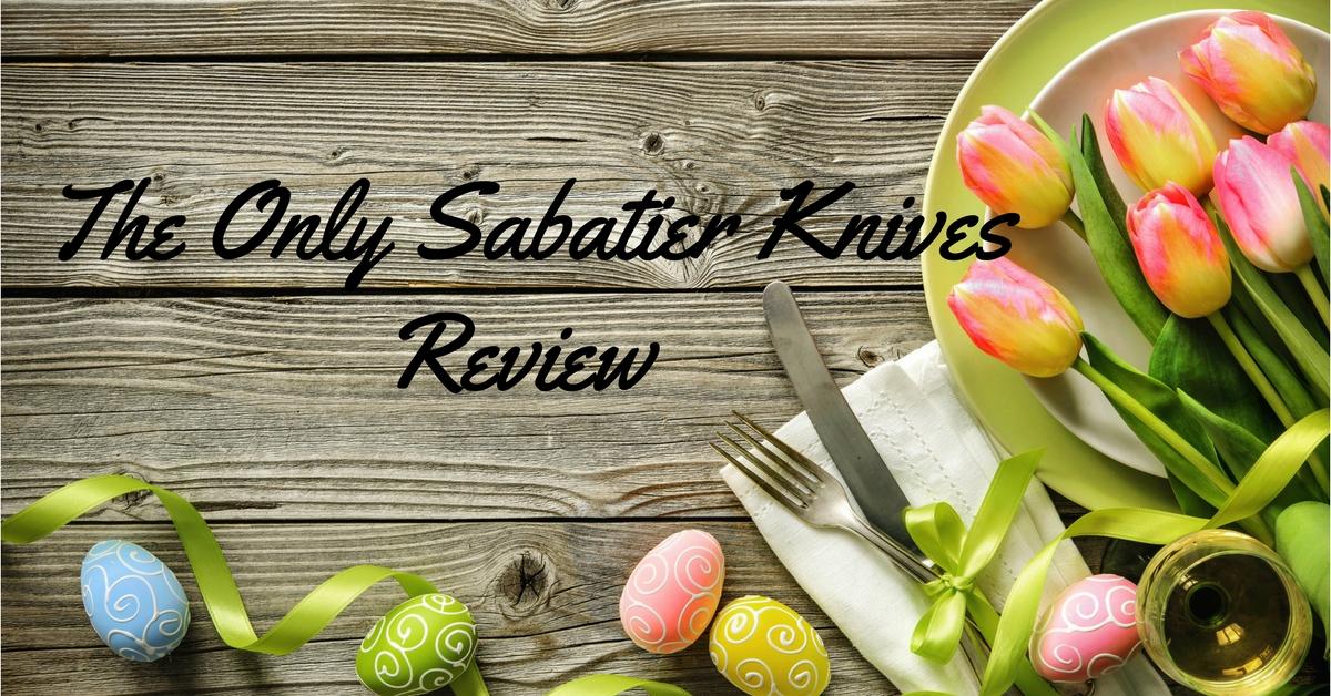 sabatier-knives-review