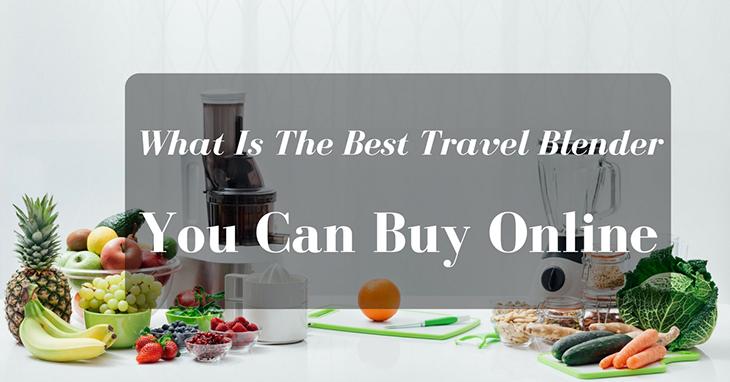 Best Travel Blender