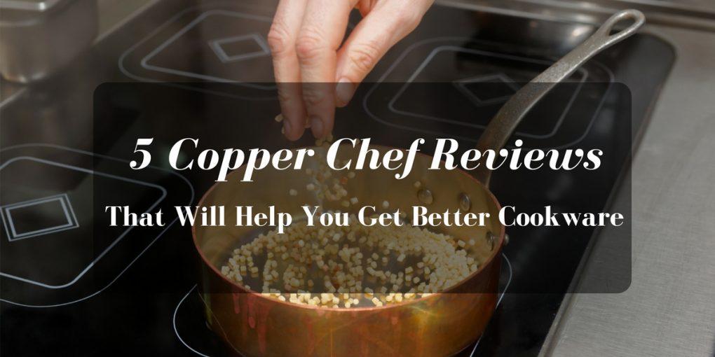 Copper-Chef-Reviews