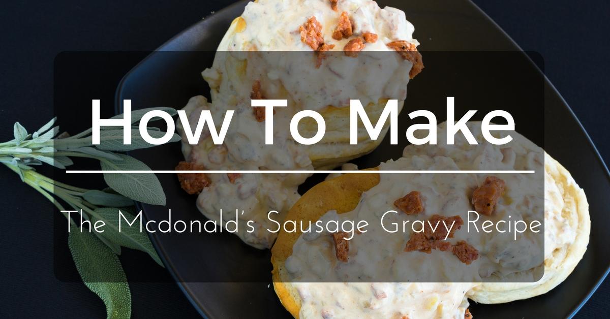 mcdonald-sausage-gravy-recipe